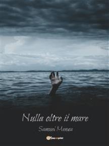 Nulla oltre il mare