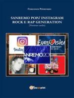 Sanremo, pop, Instagram e rock e rap generation. Ediz. araba