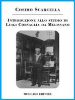Introduzione allo studio di Luigi Corvaglia da Melissano