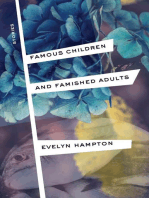 Famous Children and Famished Adults