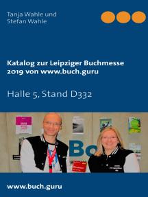 Katalog zur Leipziger Buchmesse 2019 von www.buch.guru: Halle 5, Stand D332