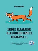 Erdei állataink kultúrtörténeti lexikona 1.