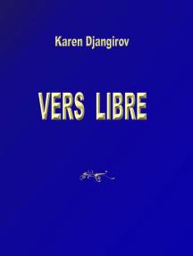 Vers libre: Karen Djangirov