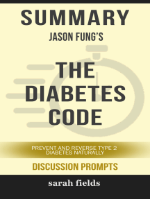 Summary: Jason Fung's The Diabetes Code: Prevent and Reverse Type 2 Diabetes Naturally