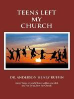 Teens Left My Church