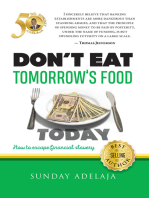 Don't Eat Tomorrow's Food Today