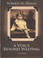A Voice Beyond Weeping