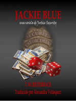 Jackie Blue - una novela de Justice Security