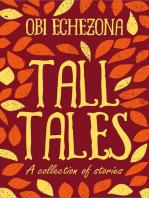Tall Tales!