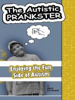 The Autistic Prankster