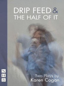 Drip Feed & The Half Of It (NHB Modern Plays): Two Plays