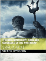 Teutonic Mythology, Vol. 2 (of 3) / Gods and Goddesses of the Northland