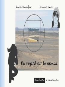 Un regard sur le monde: Les contes de Valérie Bonenfant