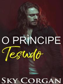O Príncipe Tesudo