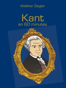 Kant en 60 minutes