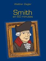 Smith en 60 minutes