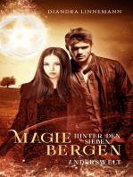 Magie hinter den sieben Bergen: Anderswelt