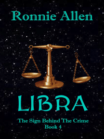 Libra: The Sign Behind the Crime ~ Book 4