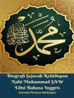 Biografi Sejarah Kehidupan Nabi Muhammad SAW Edisi Bahasa Inggris
