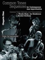 Common Sense Tone Sequences for Contemporary Jazz Improvisation: Common Tones Exercises and Transcriptions