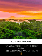 Bomba, the Jungle Boy and the Moving Mountain