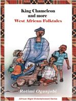 King Chameleon and More West African Folktales