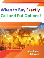 When to Buy Exactly Call and Put Options?