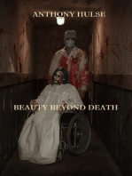 Beauty Beyond Death