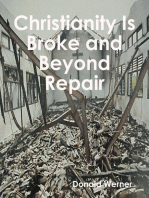 Christianity Is Broke and Beyond Repair