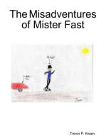 The Misadventures of Mister Fast - English