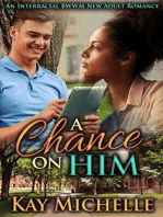 A Chance on Him
