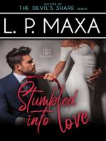 Stumbled into Love