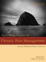 Hypnotic Techniques for Chronic Pain Management: Favorite Methods for Master Clinicians