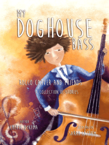 My Doghouse Bass: Rocco Carver and Friends (A Collection of Stories)