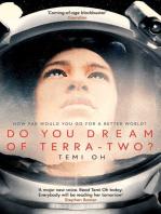 Do You Dream of Terra-Two?