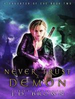 Never Trust a Demon