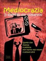 Mediocrazia, il silenzio dei colpevoli