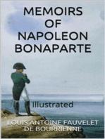 Memoirs of Napoleon Bonaparte — Illustrated