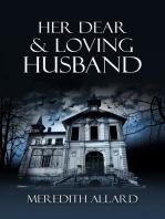 Her Dear & Loving Husband