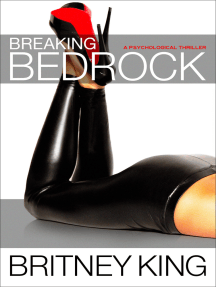 Breaking Bedrock: A Gripping Psychological Thriller: The Bedrock Series | Book Two
