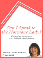 Can I Speak to the Hormone Lady? Managing Menopause and Hormone Imbalances