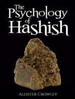 The Psychology of Hashish