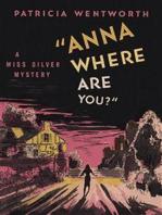 Anna, Where Are You?
