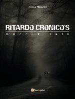 Ritardo Cronico's horror tale