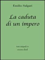 La caduta di un impero di Emilio Salgari in ebook