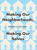 Making Our Neighborhoods, Making Our Selves