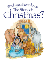 Would you like to Know the Story of Christmas