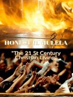 """The 21 St Century Christian Living"""