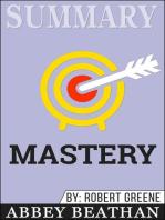 Summary of Mastery by Robert Greene