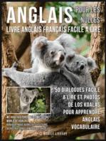Anglais Pour Les Nulles - Livre Anglais Français Facile A Lire